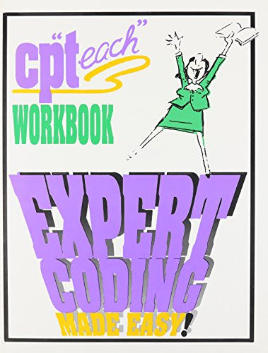 "2003 Cp ""Teach"" Workbook: Expert Coding Made Easy! (Without Answers)"