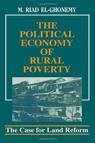 The Political Economy of Rural Poverty: The Case for Land Reform