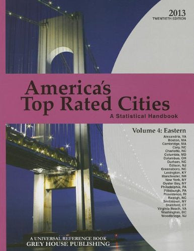 America's Top-Rated Cities, Volume 4: Eastern Region: A Statistical Handbook (America's Top-Rated Cities: V.4 Eastern)