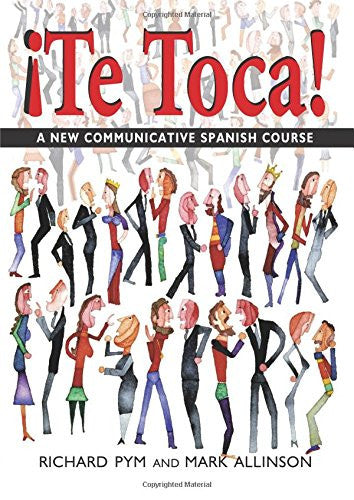 !Te Toca!: A New Communicative Spanish Course (Hodder Arnold Publication) (Spanish Edition)