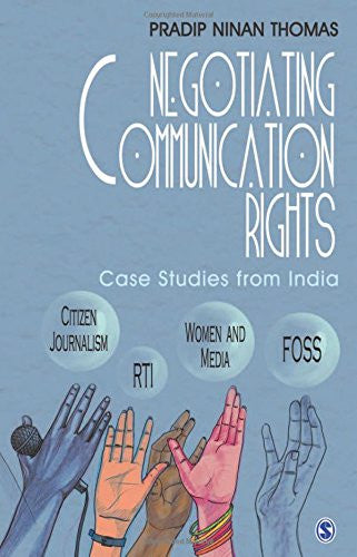 Negotiating Communication Rights: Case Studies from India