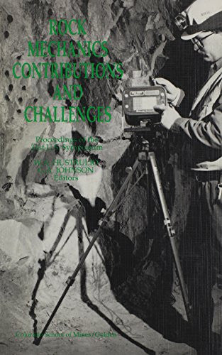 Rock Mechanics: Contributions and Challenges- Proceedings of the 31st U. S. Symposium