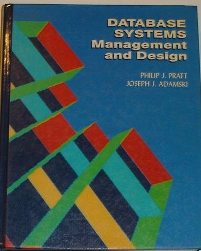 Database Systems: Management and Design