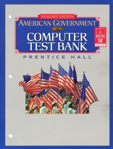 Prentice Hall Magruder's American Government Computer Test Bank Book