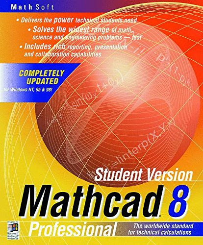 Mathcad 8: Professional. The worldwide standard for technical calculations