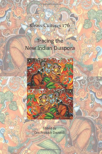 Tracing the New Indian Diaspora (Cross/Cultures)