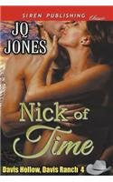 Nick of Time [Davis Hollow, Davis Ranch 4] (Siren Publishing Classic)