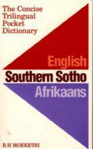 English, Southern Sotho, Afrikaans: The Concise Trilingual Pocket Dictionary (Afrikaans and English Edition)