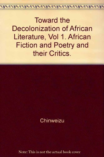 Toward the decolonization of African literature