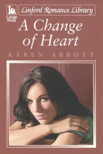 A Change Of Heart (Linford Romance Library)