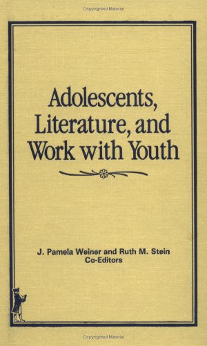 Adolescents, Literature, and Work With Youth (Child & Youth Services)