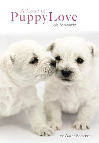 A Case of Puppy Love (Avalon Romance)