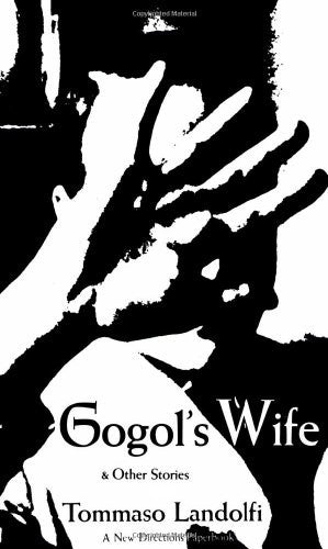 Gogol's Wife: & Other Stories
