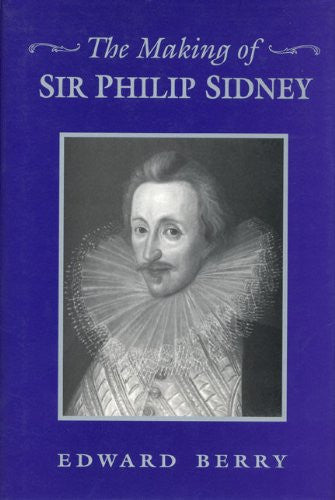 The Making of Sir Philip Sidney (Heritage)