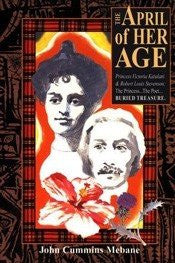 The April of Her Age: Princess Kaiulani & Robert Louis Stevenson