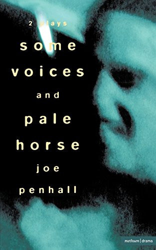 'Some Voices' & 'Pale Horse' (Modern Plays)