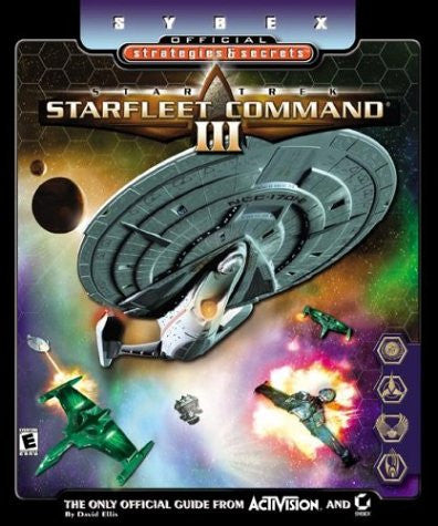 Star Trek Starfleet Command III: Sybex Official Strategies & Secrets