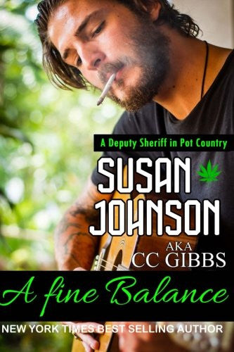 A Fine Balance: A Deputy Sheriff in Pot Country