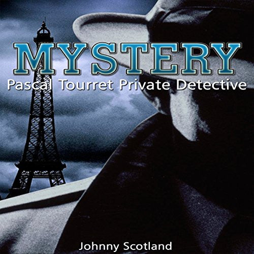 Mystery: Pascal Tourret, Private Detective