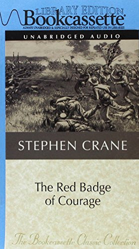 The Red Badge of Courage (Bookcassette Classic Collection)