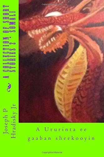 A Collection of Short Stories 2 * Somali (Somali Edition)