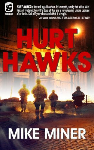 Hurt Hawks (One Eye Press Singles)