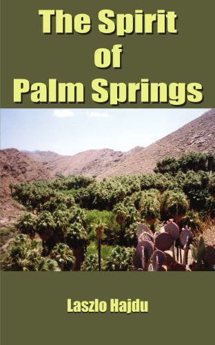 The Spirit of Palm Springs