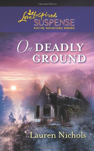 On Deadly Ground (Love Inspired Suspense)