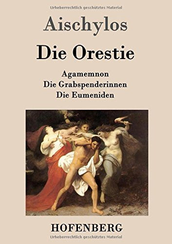 Die Orestie (German Edition)