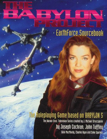 """Babylon 5"": RPG Earthforce SourceBook"