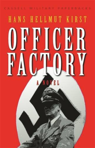 Cassell Military Classics: Officer Factory: A Novel