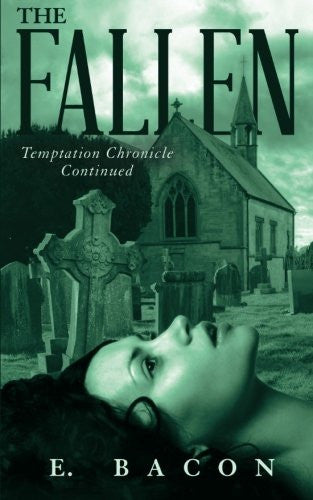 The Fallen: Temptation Chronicle Continued