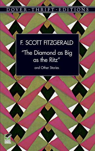 """The Diamond as Big as the Ritz"" and Other Stories (Dover Thrift Editions)"