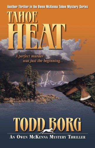 Tahoe Heat (An Owen McKenna Mystery Thriller) (Volume 8)