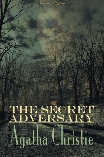 The Secret Adversary (Classic Mystery)