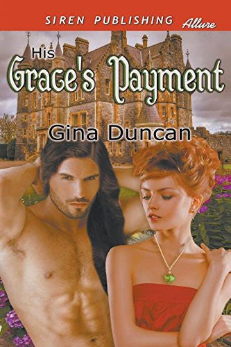 His Grace's Payment (Siren Publishing Allure)