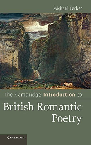The Cambridge Introduction to British Romantic Poetry (Cambridge Introductions to Literature)