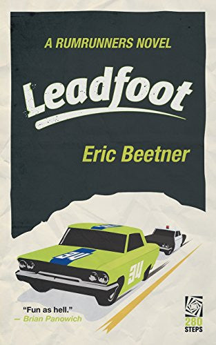 Leadfoot (Rumrunners Novel)