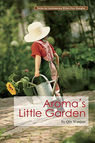 Aroma's Little Garden (Contemporary Writers)