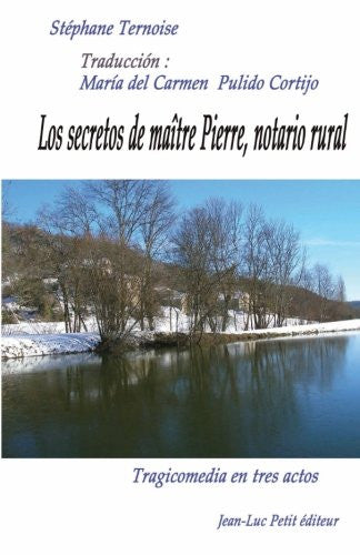 Los secretos de maître Pierre, notario rural (Spanish Edition)