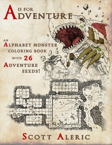 A is for Adventure: An Alphabet Monster Adult Coloring Book with 26 Adventure Seeds (Color Your Own Adventure) (Volume 1)