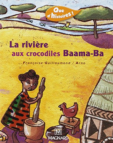 La Riviere Aux Crocodiles Baama-BA (French Edition)