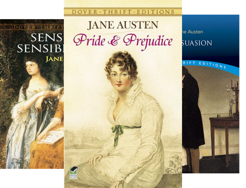Favorite Jane Austen Novels: Pride and Prejudice, Sense and Sensibility and Persuasion (Dover Thrift Editions) (3 Book Series)