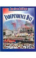Independence Day (American Holidays (Weigl Hardcover))