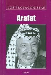 Arafat (Los Protagonistas / the Protagonists) (Spanish Edition)