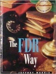 The FDR Way (Great Presidential Decisions)