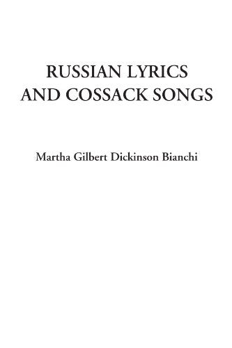 Russian Lyrics and Cossack Songs