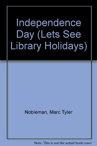 Independence Day (Let's See Library - Holidays series)