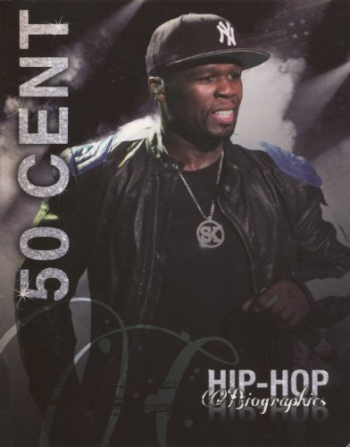 50 Cent (Turtleback School & Library Binding Edition) (Hip-Hop Biographies)