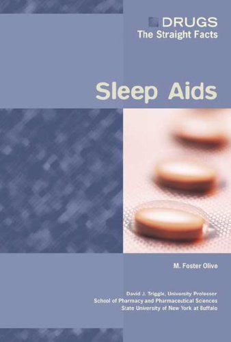 Sleep AIDS (Drugs: The Straight Facts (Hardcover))
